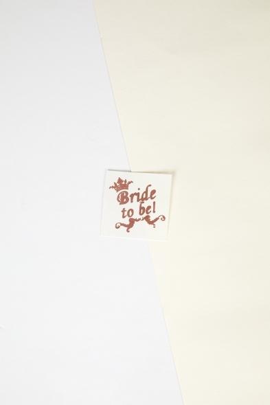 OLEG CASSINI TR - Rose Gold Yapıştırmalı Dövme Bride to Be Yazılı