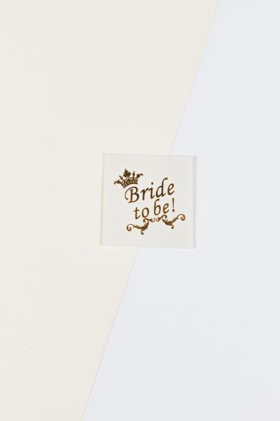 OLEG CASSINI TR - Yapıştırmalı Dövme Team Bride to Be Yazılı